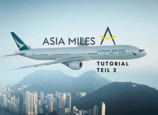Asia Miles Tutorial Teil 2 - Sweetspots