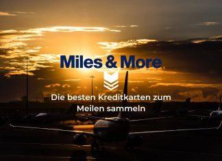 Die beste Kreditkarte zum Miles & More Meilen sammeln